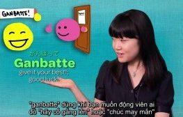 Cách nói cố lên trong tiếng Nhật thay cho từ Ganbatte mà có thể bạn chưa biết