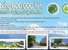 HỌC BỔNG 600,000 YÊN CHƯƠNG TRÌNH IGS – ĐẠI HỌC QUỐC LẬP HIROSHIMA.