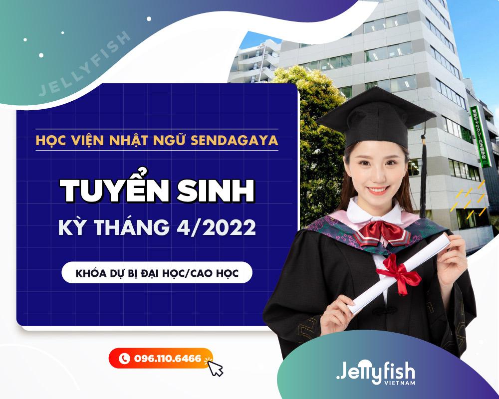 Học viện Nhật ngữ Sendagaya tuyển sinh tháng 4/2022