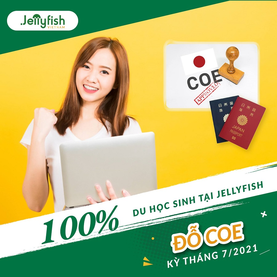 Tiếp nối thành công của các kỳ trước, Jellyfish Việt Nam vui mừng thông báo Tỷ lệ đỗ COE cho kỳ tháng 7/2021 là 100%