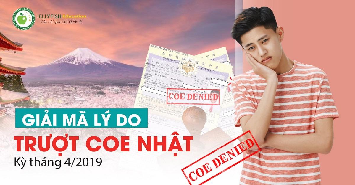 GIẢI MÃ LÝ DO TRƯỢT COE DU HỌC NHẬT HOT NHẤT KỲ T4/2019 - ẢNH 1