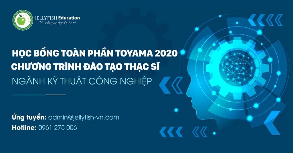 HỌC BỔNG TOÀN PHẦN TOYAMA 2020 NGÀNH KỸ THUẬT