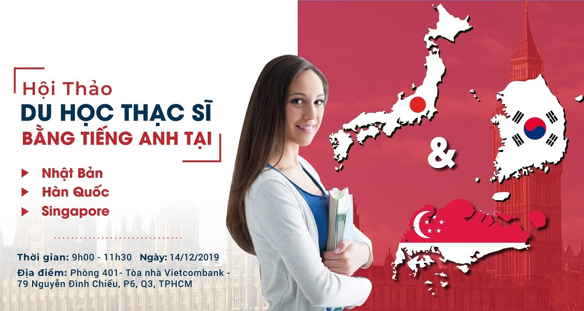 Hội thảo du học Thạc sĩ bằng tiếng Anh tại Nhật - Hàn - Sing