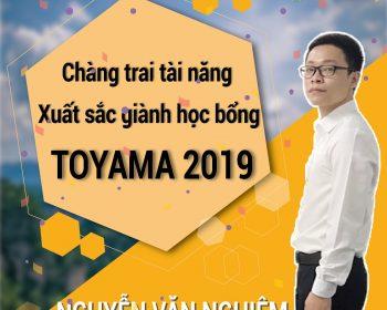 Chàng trai xuất sắc giành học bổng toàn phần Toyama 2019