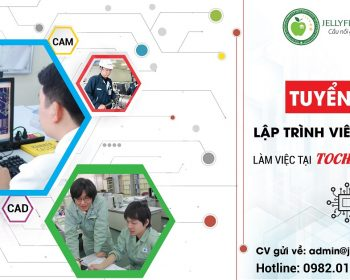 Tuyển dụng lập trình viên CAD/CAM làm việc tại Tochigi