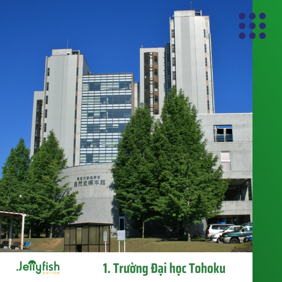 1. Trường Đại học Tohoku