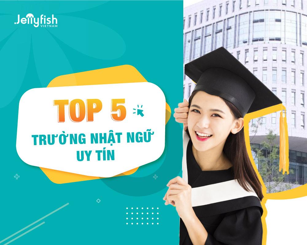 Top 5 trường Nhật ngữ uy tín