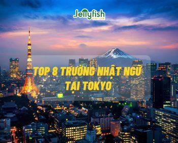 TOP 8 TRƯỜNG NHẬT NGỮ ĐÁNG TIN CẬY ĐỂ THEO HỌC TẠI TOKYO