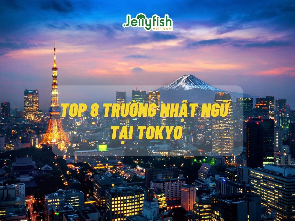 TOP 8 TRƯỜNG NHẬT NGỮ UY TÍN TẠI TOKYO