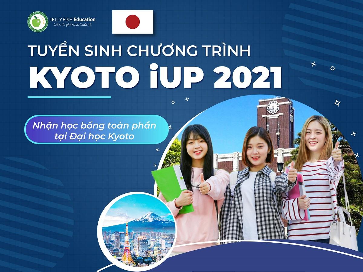 KYOTO iUP 2021 - NHẬN HỌC BỔNG TOÀN PHẦN TẠI ĐẠI HỌC KYOTO